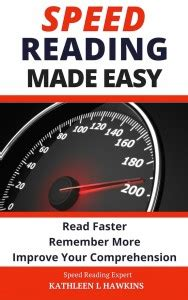 speed reading the extensive guide to accelerate your reading speed comprehension learning abilities and read better and faster books speed reading strategies and tips for