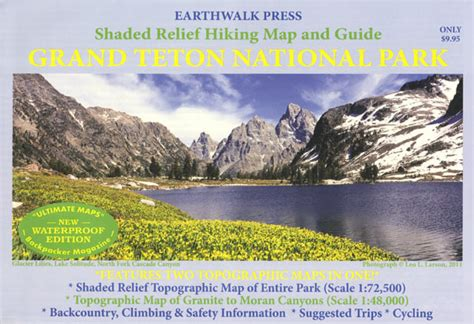 grand map and guide grand teton national park hiking map and guide
