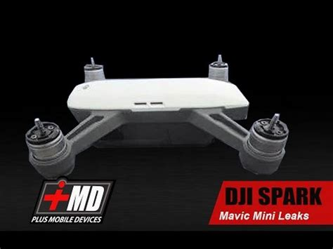 leaks  dji  spark  mavic mini youtube