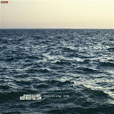 deus 171 following sea 187 discobus 4