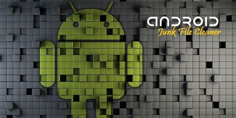 best cleaner for android technig best android junk file cleaner for android devices