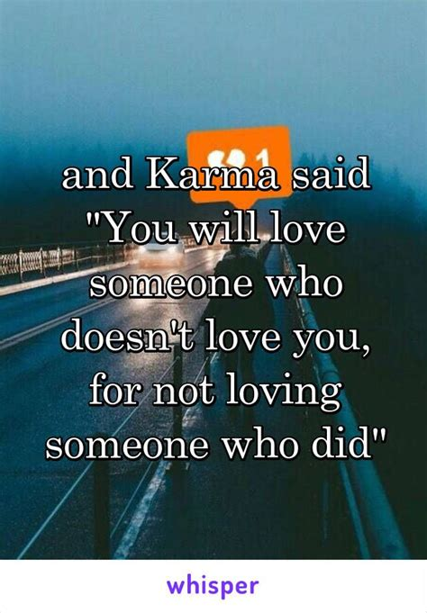 karma its coming d e 25 best ideas about loving someone on what is