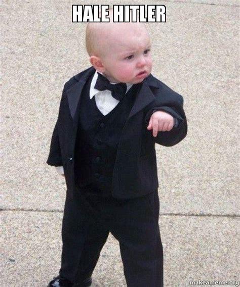 Baby Suit Meme - hale hitler godfather baby make a meme