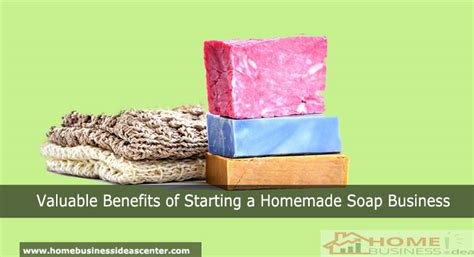 Handmade Soap Company Names - valuable benefits of starting a soap business