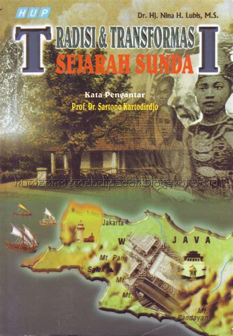 biografi jendral sudirman versi sunda buku tradisi dan transformasi sejarah sunda kumeok memeh