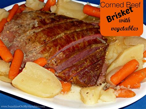 easy corned beef brisket recipe corned beef brisket with vegetables