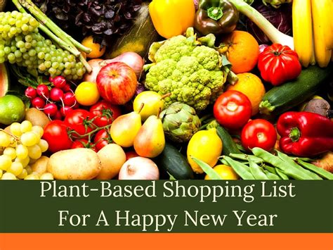 plant based diet for beginners your starting point guide to great food health and weight loss with 30 proven simple and tasty recipes books plant based shopping list for a healthy new year