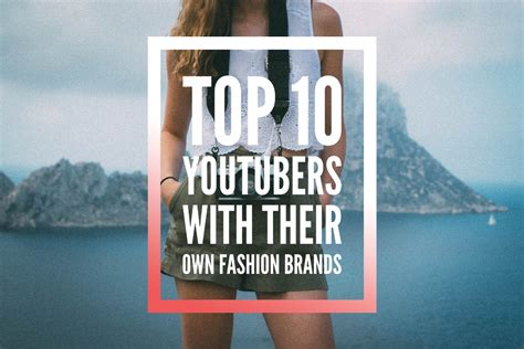 top  youtubers    fashion brands part