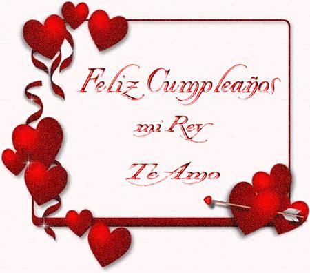 imagenes de amor para mi rey feliz cumplea 241 os mi rey te amo ツ imagenes para cumplea 241 os ツ