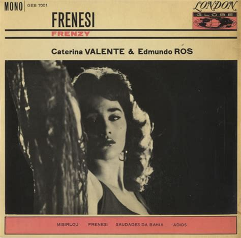 caterina valente caterina valente in london caterina valente frenesi ep uk 7 quot vinyl record geb7001