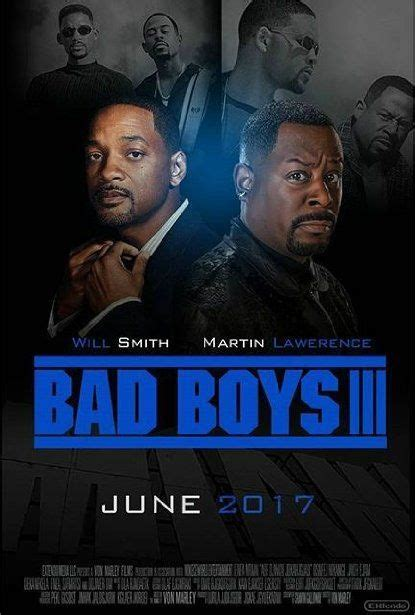 film 2017 release bad boys iii june 2 2017 movie bad boys 3 release date