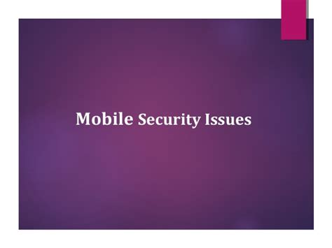 mobile security issues