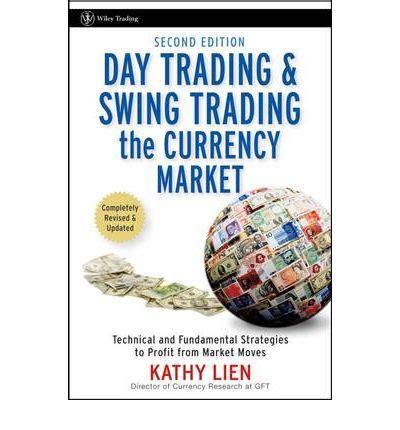 swing trading book day trading and swing trading the currency market kathy