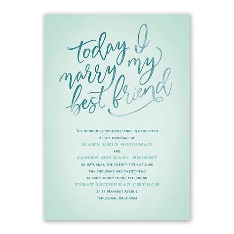 Today I Marry My Friend Wedding Invitation   Ann's Bridal