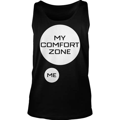 my comfort outside my comfort zone shirt hoodie tank top v neck t