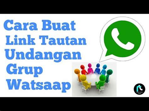 membuat undangan grup whatsapp cara buat tautan link undangan grup whatsapp youtube