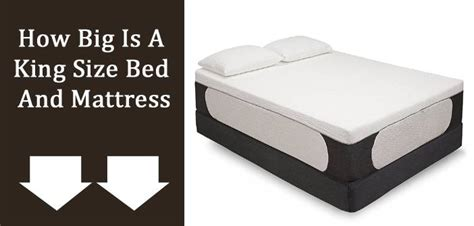 What Size Is A Bed Mattress by How Big Is A King Size Bed And Mattress