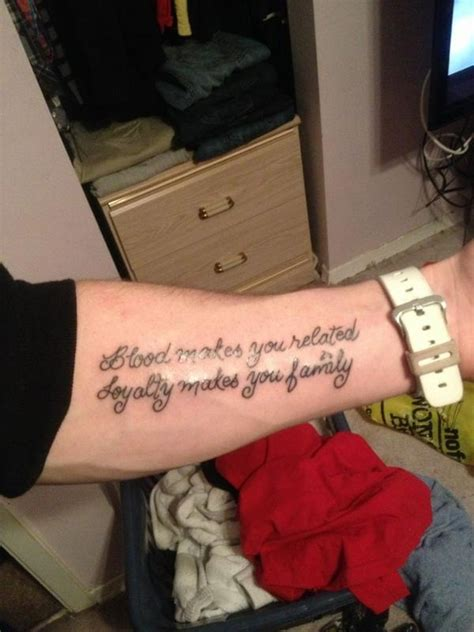 family related tattoos quot blood makes you related loyalty makes you family quot quote