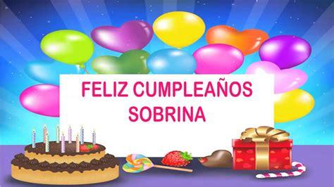 imagenes happy birthday sobrina sobrina wishes mensajes happy birthday youtube