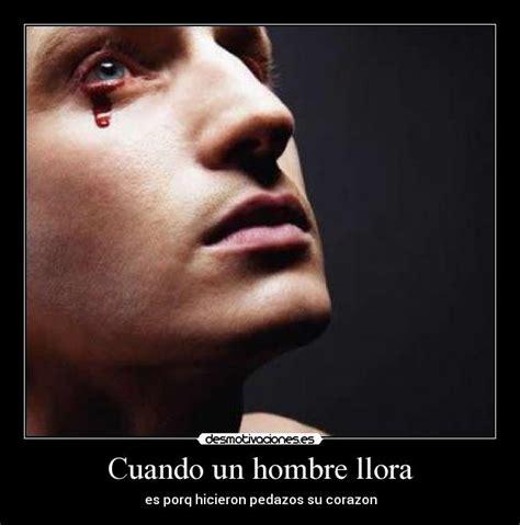 imagenes lloro por amor un hombre llorando imagui
