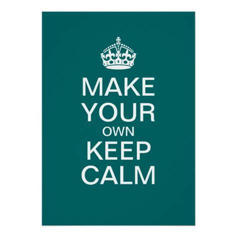 keep calm card template free make your own keep calm poster template zazzle