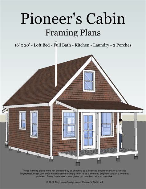 cabin blue prints pioneer s cabin 16x20 tiny house design