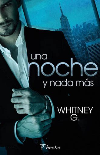 libros para leer romanticos gratis rese 209 a de una noche y nada m 193 s de whitney g