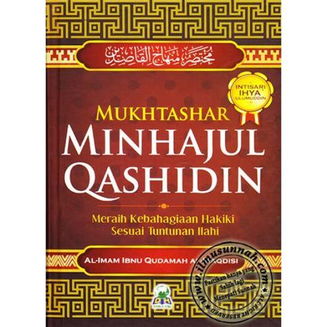 Intisari Ihya Ulumuddin mukhtashar minhajul qashidin karya ibnu qudamah intisari ihya ulumuddin