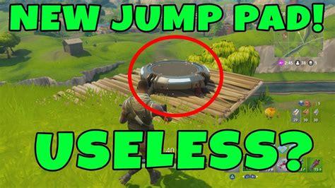 fortnite jump pad fortnite update 1 9 new jump pad look new launch
