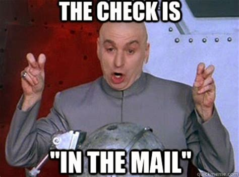 Check Meme - ncaa players your check is in the mail independent
