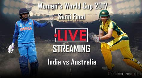 india vs australia india vs australia live icc s