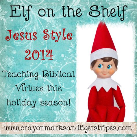 elf on the shelf printables with bible verses elf on the shelf jesus style biblical virtues mended by