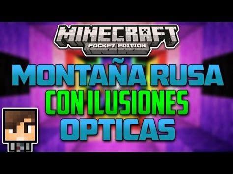 ilusiones opticas minecraft monta 241 a rusa con ilusiones 211 pticas minecraft pe youtube