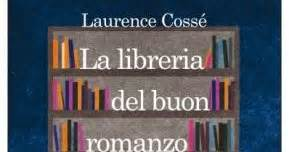la libreria buon romanzo a clacca piace leggere la libreria buon romanzo