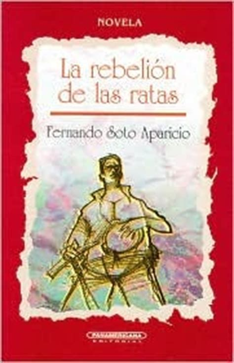 libro la rebelion de las ratas fernando soto la rebeli 243 n de las ratas by fernando soto aparicio reviews discussion bookclubs lists