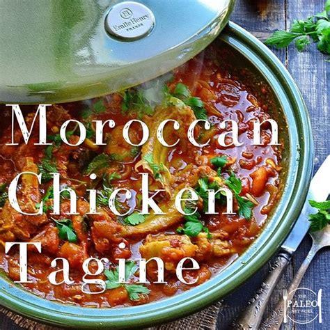 best chicken tagine recipe recipe moroccan chicken tagine the paleo network
