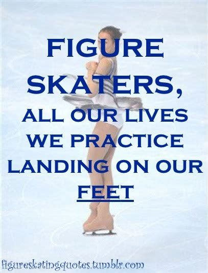 figure quotes inspirational quotes for figure skaters quotesgram