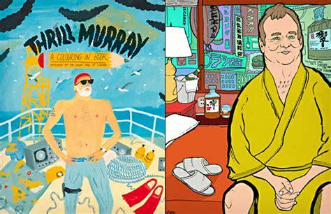 bill murray coloring book thrill murray bill murray coloring book things