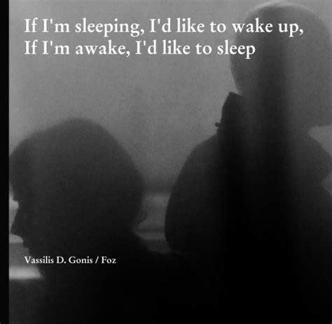 when i m asleep i can fly books if i m sleeping i d like to up if i m awake i d