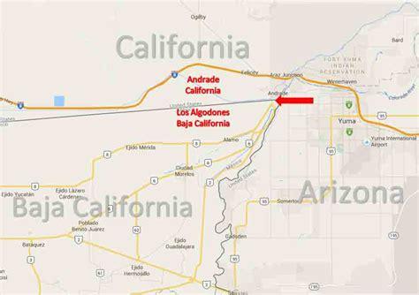 map of california and mexico border andrade california los algodones baja california