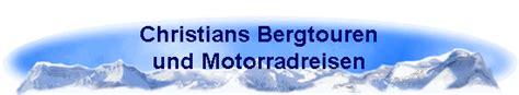 Motorradtour Quer Durch Europa by Christian Engl S Bergtouren Bergwanderungen