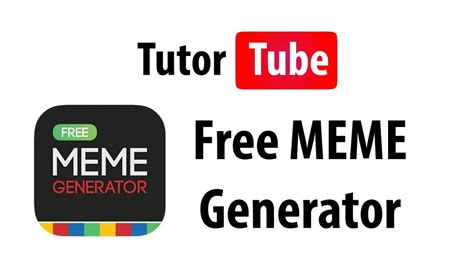 app tutorial free meme generator youtube