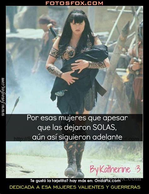 imagenes mujeres fuertes y valientes esa a mujeres dedicada a esa mujeres valientes y guerreras