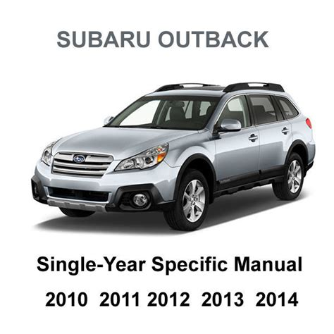 subaru outback 2010 2014 factory service repair workshop 2010 2014 subaru outback factory repair service fsm manual wiring diagrams other books