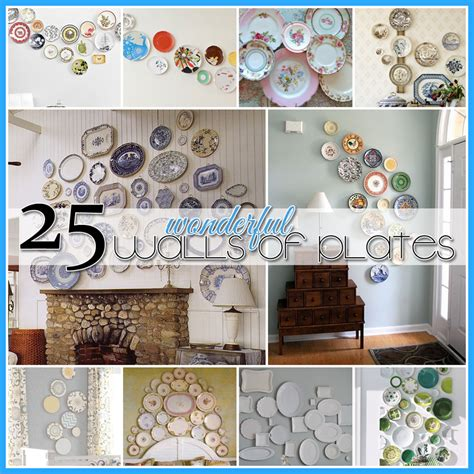 Decorating With Plates by 25 Wonderful Walls Of Plates Diy Projects The Cottage Market