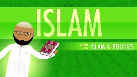 in islam islam and politics crash course world history 216