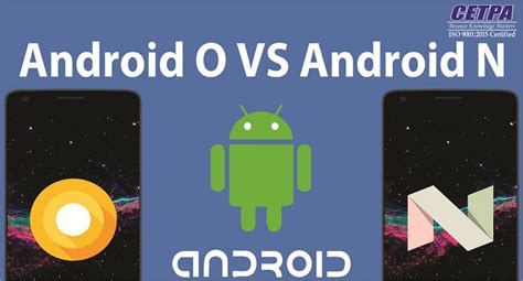 Android Nougat Vs Oreo by How Android 8 0 Oreo Is Better Than Android 7 0 Nougat