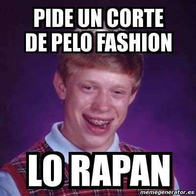 Bad Fashion Meme - meme bad luck brian pide un corte de pelo fashion lo