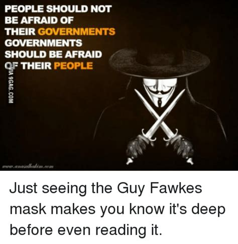 Guy Fawkes Mask Meme - people should not be afraid of their governments