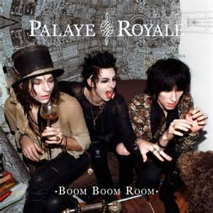 Boom Boom Room Song by Palaye Royale Boom Boom Room Album Review Lithium